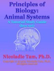Tam Nicoladie - Principles of Biology: Animal Systems: A Tutorial Study Guide (box set) [eKönyv: epub,  mobi]