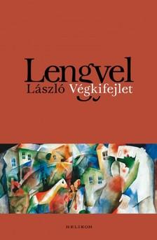 Lengyel László - Végkifejlet [eKönyv: epub, mobi]