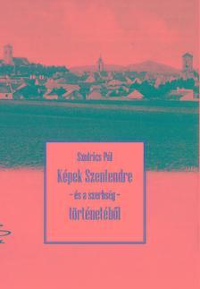 Pavle Sofriæ, Szofrics Pál - Szofrics Pál: Képek Szentendre - és a szerbség - történetéből