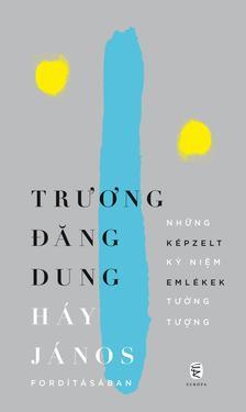 Truong Dang Dung - Képzelt emlékek