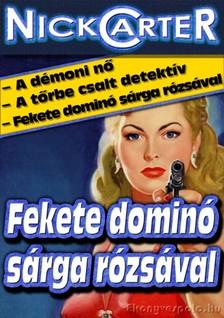 NICK CARTER - Fekete dominó sárga rózsával [eKönyv: epub, mobi]
