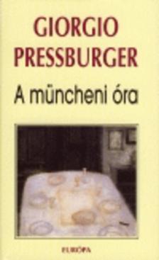 Pressburger, Giorgio - A müncheni óra