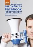 Lévai Richárd - Hogyan készíts eredményes Facebook hirdetéseket? [eKönyv: epub, mobi]<!--span style='font-size:10px;'>(G)</span-->