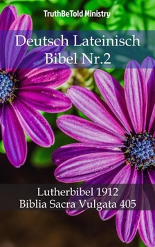 TruthBeTold Ministry, Joern Andre Halseth, Martin Luther - Deutsch Lateinisch Bibel Nr.2 [eKönyv: epub, mobi]