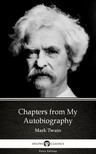 Delphi Classics Mark Twain, - Chapters from My Autobiography by Mark Twain (Illustrated) [eKönyv: epub,  mobi]