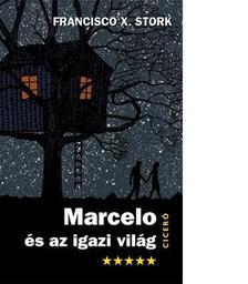 STORK, FRANCISCO X. - Marcelo és az igazi világ