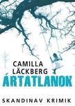Camilla Läckberg - Ártatlanok<!--span style='font-size:10px;'>(G)</span-->