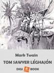 Mark Twain - Tom Sawyer léghajón [eKönyv: epub, mobi]<!--span style='font-size:10px;'>(G)</span-->