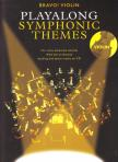 - BRAVO! VIOLIN,  PLAYALONG SYMPHONIC THEMES,  BACKING AND DEMO TRACKS ON CD