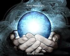 Moonlight Amy - Keserű ébredés [eKönyv: epub, mobi]