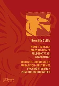 Bernáth Csilla - Német-magyar, Magyar-német felsőoktatási szakszótár