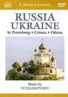 Tchaikovsky - RUSSIA - UKRAINE - ST PETERSBURG - CRIMEA - ODESSA DVD