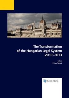 Péter (szerk.) Smuk - The Transformation of the Hungarian Legal System 2010-2013 [eKönyv: epub, mobi]