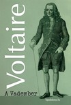 Voltaire - A vadember [eKönyv: epub, mobi]<!--span style='font-size:10px;'>(G)</span-->