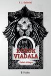 Gabriel T. J. - Korok Viadala [eKönyv: epub, mobi]<!--span style='font-size:10px;'>(G)</span-->