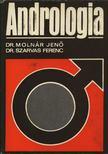 Dr. Molnár Jenő, Dr. Szarvas Ferenc - Andrológia [antikvár]