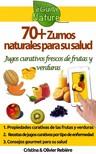 Olivier Rebiere Cristina Rebiere, - 70+ Zumos naturales para su salud [eKönyv: epub,  mobi]