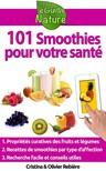 Olivier Rebiere Cristina Rebiere, - 101 Smoothies pour votre santé [eKönyv: epub,  mobi]