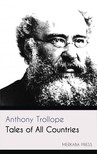 Anthony Trollope - Tales of All Countries [eKönyv: epub,  mobi]
