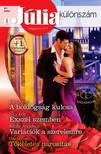 Kat Cantrell, Lucy King, Natalie Anderson, Day Leclaire - Júlia különszám 87. kötet - A boldogság kulcsa (Elrendezett házasságok 2.), Exszel szemben, Variációk a szerelemre, Tökéletes párosítás [eKönyv: epub, mobi]<!--span style='font-size:10px;'>(G)</span-->