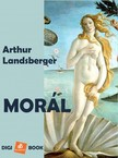 Landsberger Artur - Morál [eKönyv: epub, mobi]