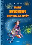 Pamela Lyndon Travers - Mary Poppins kinyitja az ajtót - Klasszikusok fiataloknak<!--span style='font-size:10px;'>(G)</span-->