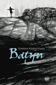 Ioanna Karisztiani - Batyu