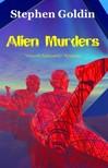 Goldin Stephen - Alien Murders [eKönyv: epub, mobi]