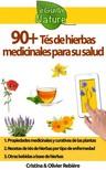 Olivier Rebiere Cristina Rebiere, - 90+ Tés de hierbas medicinales para su salud [eKönyv: epub,  mobi]