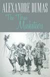 William Barrow Alexandre Dumas, - The Three Musketeers [eKönyv: epub,  mobi]