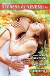 Diana  Palmer, Donna  Clayton, Marie  Ferrarella - Szeress és nevess! 40. kötet - Meleg helyzet, A hozomány, Bekerítve [eKönyv: epub, mobi]<!--span style='font-size:10px;'>(G)</span-->