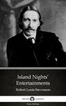 Delphi Classics Robert Louis Stevenson, - Island Nights' Entertainments by Robert Louis Stevenson (Illustrated) [eKönyv: epub, mobi]