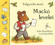 DONALDSON, JULIA-SCHEFFLER, AX - Mackó levelei - Tölgyerdő meséi