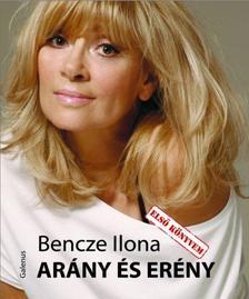 Bencze Ilona - Arány és erény