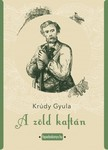 KRÚDY GYULA - A zöld kaftán [eKönyv: epub,  mobi]