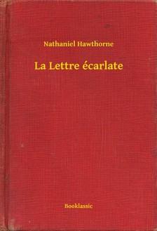 Nathaniel Hawthorne - La Lettre écarlate [eKönyv: epub, mobi]