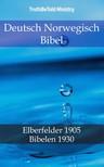 TruthBeTold Ministry, Joern Andre Halseth, John Nelson Darby - Deutsch Norwegisch Bibel [eKönyv: epub, mobi]