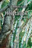 Farkas Judit - Helytállók<!--span style='font-size:10px;'>(G)</span-->