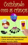 Olivier Rebiere Cristina Rebiere, - Cozinhando com as crianças [eKönyv: epub,  mobi]