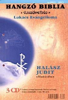 Halász Judit - Hangzó Biblia - Újszövetség - Lukács evangéliuma 3 CD