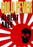 Able Albert - Gold Fever [eKönyv: epub, mobi]