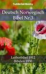 TruthBeTold Ministry, Joern Andre Halseth, Martin Luther - Deutsch Norwegisch Bibel Nr.3 [eKönyv: epub,  mobi]
