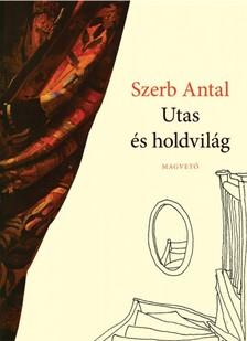 Szerb Antal - Utas és holdvilág [eKönyv: epub, mobi]
