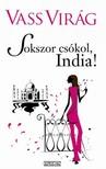 VASS VIRÁG - Sokszor csókol,  India! [eKönyv: epub,  mobi]