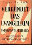 Jantsch,Franz - Verkündet das evangelium [antikvár]