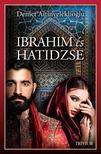 Demet Altinyeleklioglu - Ibrahim és Hatidzse 1. rész (Szulejmán sorozat 4. kötet)<!--span style='font-size:10px;'>(G)</span-->
