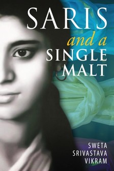 Vikram Sweta Srivastava - Saris and a Single Malt [eKönyv: epub, mobi]