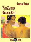 Laurids Bruun - Van Zanten boldog évei [eKönyv: epub,  mobi]