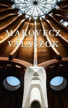Ablonczy Bálint - MAKOVECZ - VÁLASZOK - 2011-1981