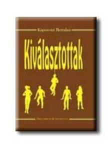 Kaposvári Bertalan - Kiválasztottak